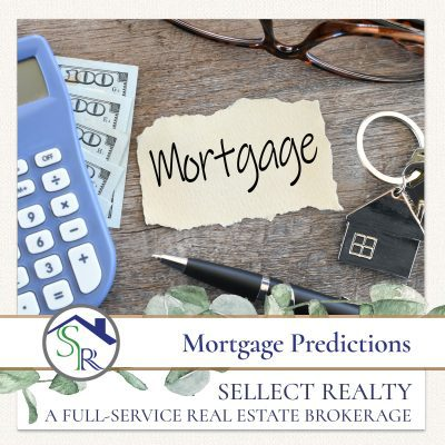 Mortgage Predictions for 2021-2022